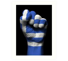 Flag of Greece on a Raised Clenched Fist  Art Print