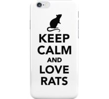 Keep calm and love rats iPhone Case/Skin