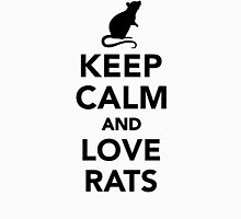 Keep calm and love rats Unisex T-Shirt