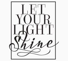 Let Your Light Shine 1 One Piece - Short Sleeve