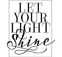Let Your Light Shine 1 by noondaydesign