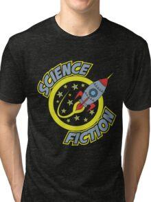 Sci Fi! Tri-blend T-Shirt