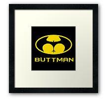 Buttman Framed Print