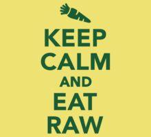 Keep calm and eat raw food Kids Tee