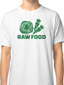 Raw food Classic T-Shirt
