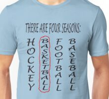 THERE ARE FOUR SEASONS Unisex T-Shirt