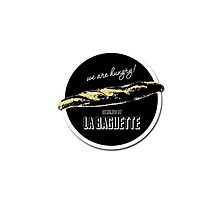 """We are hungry !""  La Baguette - Official by labaguette"