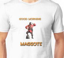 Good Morning , MAGGOTS Unisex T-Shirt