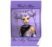 Won't You Be My Valentine Poster