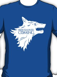 Iron Banner is Coming T-Shirt