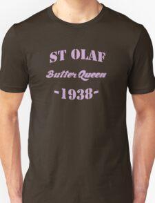 St Olaf Butter Queen Unisex T-Shirt