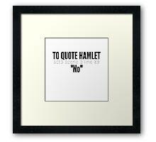 Hamlet. Framed Print