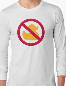 No Rubber ducks Long Sleeve T-Shirt