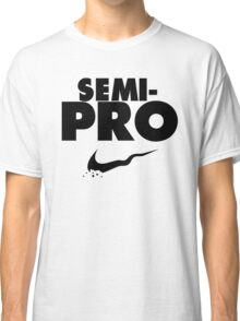 Semi-Pro - Nike Parody (Black) Classic T-Shirt
