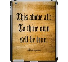 To Thine Own Self Be True (Weathered Version) iPad Case/Skin