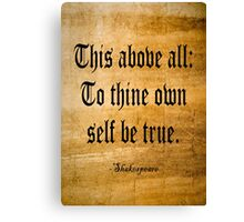 To Thine Own Self Be True (Weathered Version) Canvas Print