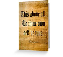 To Thine Own Self Be True (Weathered Version) Greeting Card