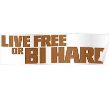 Live Free or Bi Hard - Parody Poster