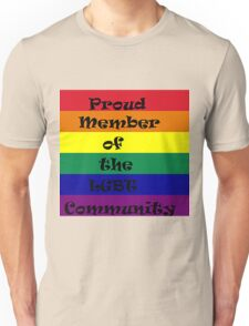 proud member of the LGBT community Unisex T-Shirt