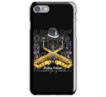 """""""The"""" Duke Silver iPhone Case/Skin"""