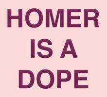 Homer is a Dope Kids Tee