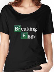 Breaking Eggs Women's Relaxed Fit T-Shirt