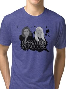 Regina and Emma - Operation Mongoose Tri-blend T-Shirt