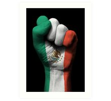 Flag of Mexico on a Raised Clenched Fist  Art Print