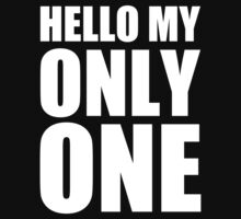 Hello My Only One - Kanye West by notisopse
