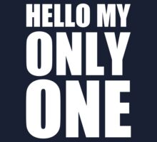 Hello My Only One - Kanye West Kids Tee