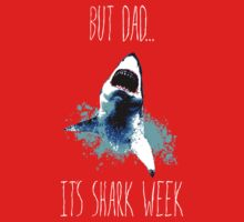 Stepbrothers Quote - 'But Dad, it's Shark week' by Cpotey