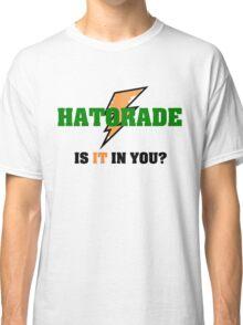 Hatorade- Parody Classic T-Shirt