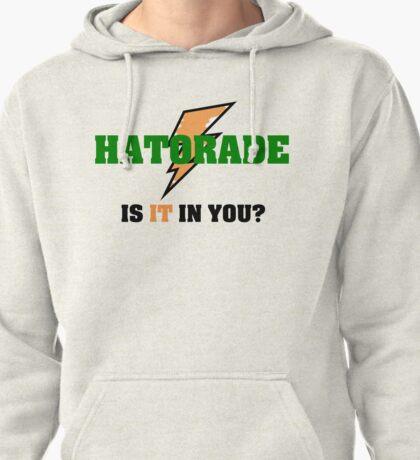 Hatorade- Parody Pullover Hoodie
