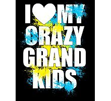 i heart my crazy grand kids Photographic Print