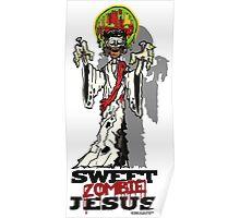 Sweet Zombie Jesus Poster
