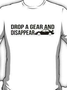 """""""Drop a gear and disappear"""" - Subaru WRX STI T-Shirt"""