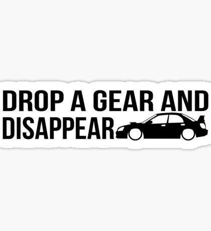 """Drop a gear and disappear"" - Subaru WRX STI Sticker"