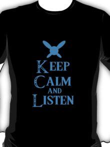 Hey! Listen! Hey! T-Shirt