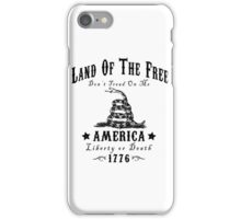 LAND OF THE FREE DON'T TREAD ON ME iPhone Case/Skin