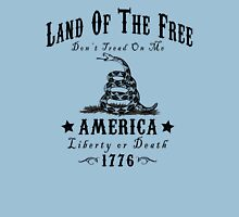 LAND OF THE FREE DON'T TREAD ON ME Unisex T-Shirt