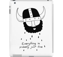 Everything is probably just fine Viking iPad Case/Skin