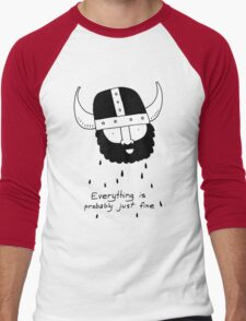 Everything is probably just fine Viking T-Shirt