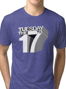 Tuesday the 17th Tri-blend T-Shirt