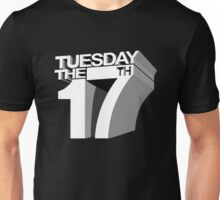 Tuesday the 17th Unisex T-Shirt