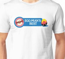 Egg-Man's Best Unisex T-Shirt