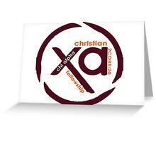 Chi Alpha Christian Fellowship @VT Greeting Card