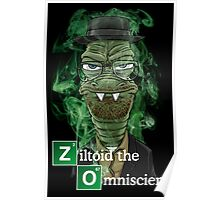Ziltoid as Heisenberg - Black Poster