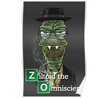 Ziltoid as Heisenberg Poster