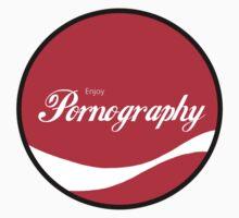 Enjoy Pornography by ColaBoy
