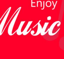 Enjoy Music Sticker